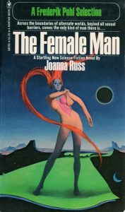 The Female Man by Joanna Russ (1975)